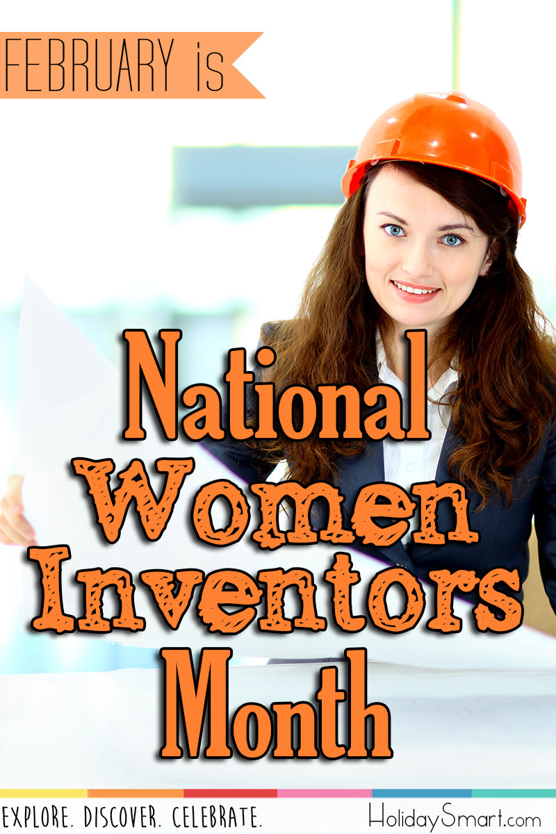 National Women Inventors Month Holidaysmart
