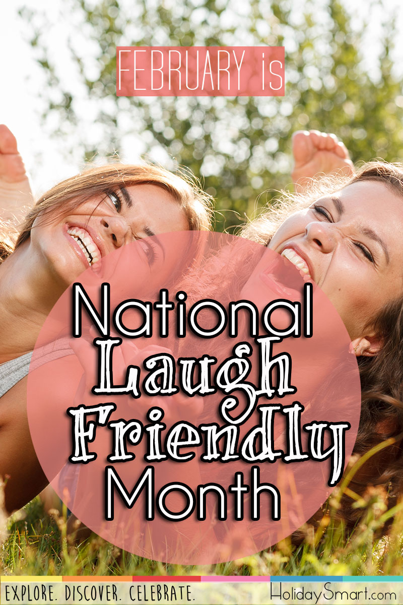 National Laugh Friendly Month Holidaysmart