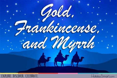Gold Frankincense And Myrrh Why The Wise Men Brought