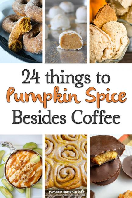 24 Things to Pumpkin Spice besides Coffee