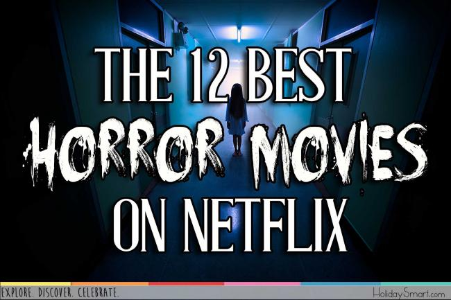 The 12 Best Horror Movies on Netflix