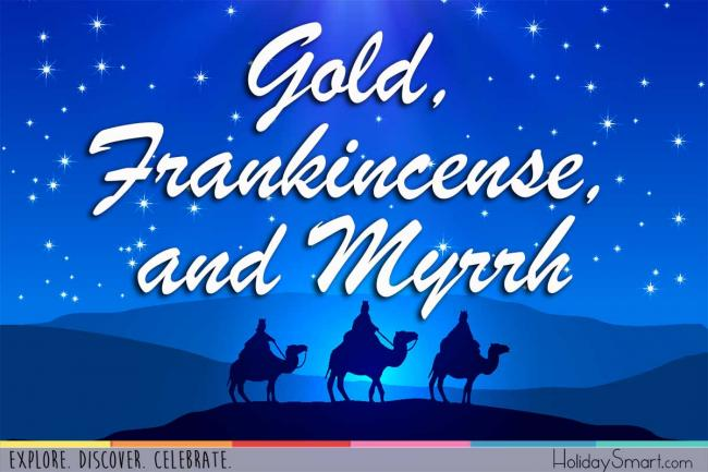Gold, Frankincense, and Myrrh: Why the Wise Men Brought These Gifts to the Newborn Jesus