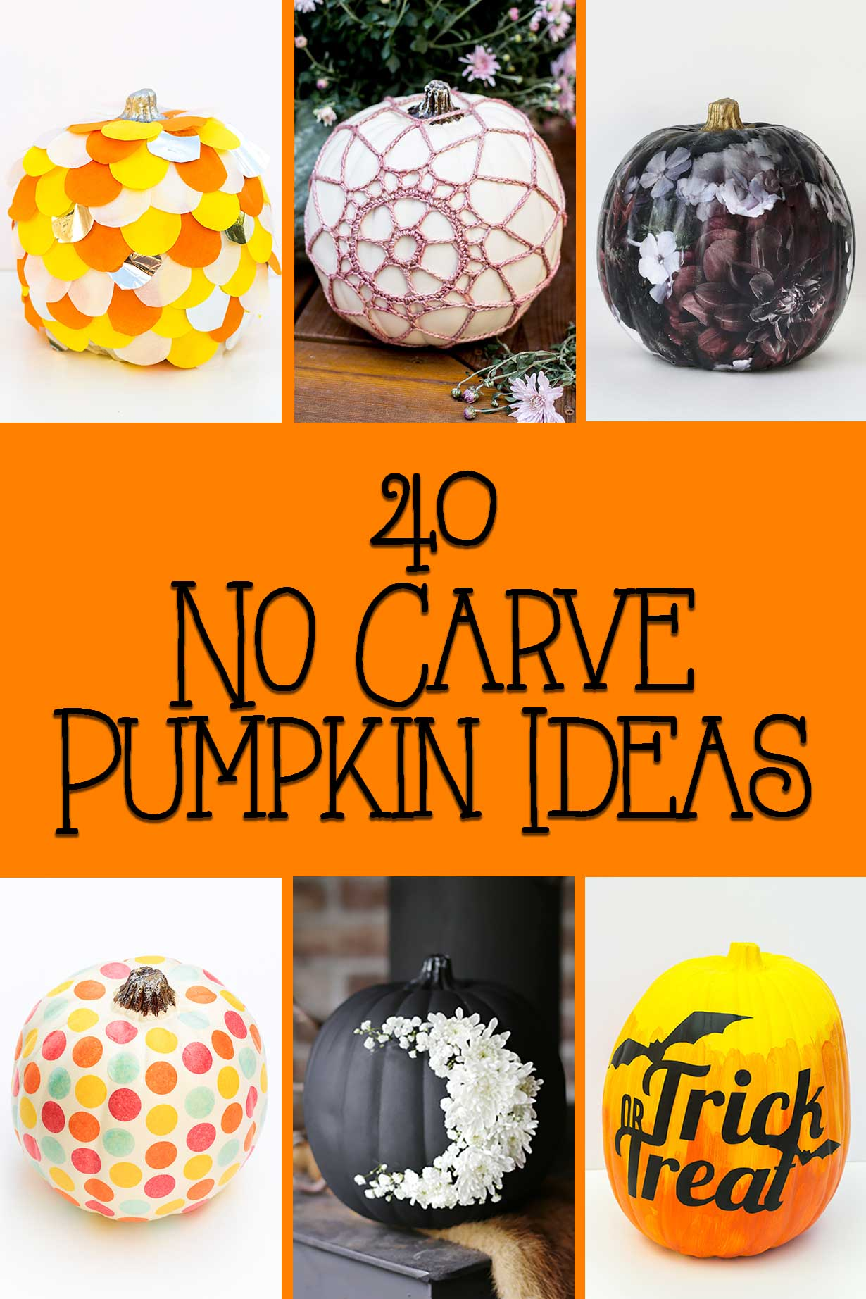 40 No Carve Pumpkin Ideas for you to use this Halloween