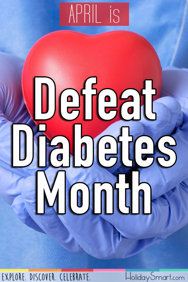 April is Defeat Diabetes Month