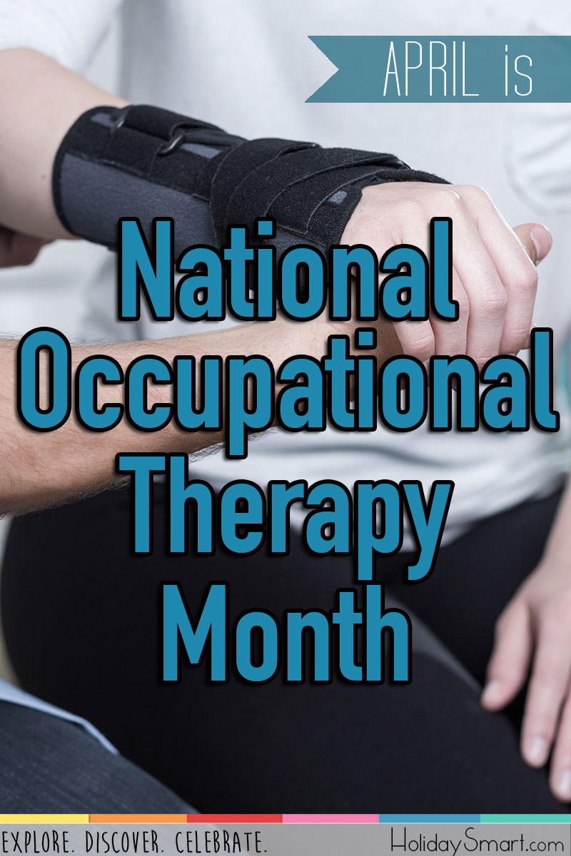 April is National Occupational Therapy Month