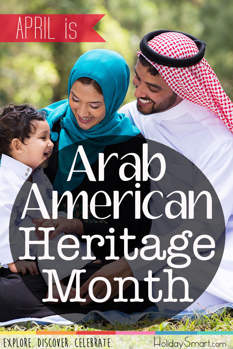 Arab American Heritage Month Holiday Smart