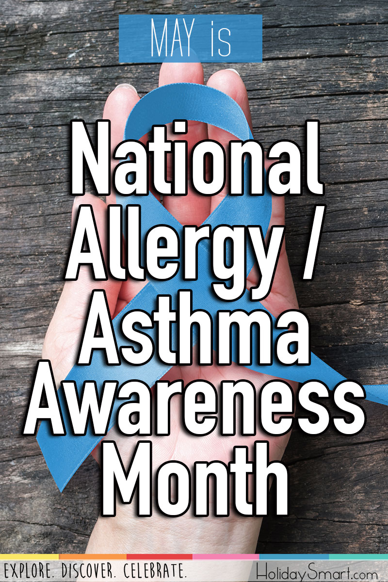 National Allergy Asthma Awareness Month Holiday Smart