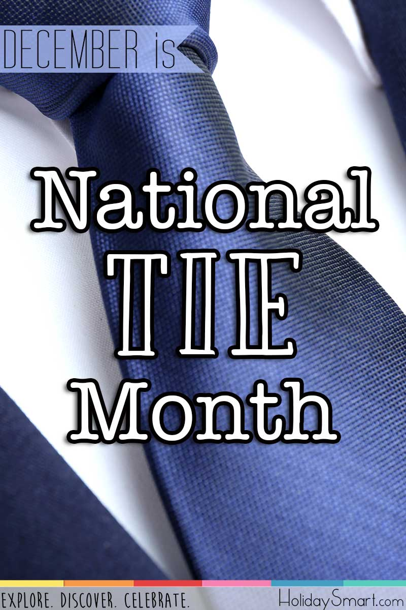 National Tie Month