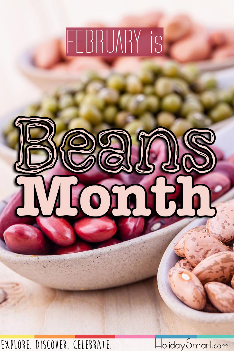 February is Beans Month