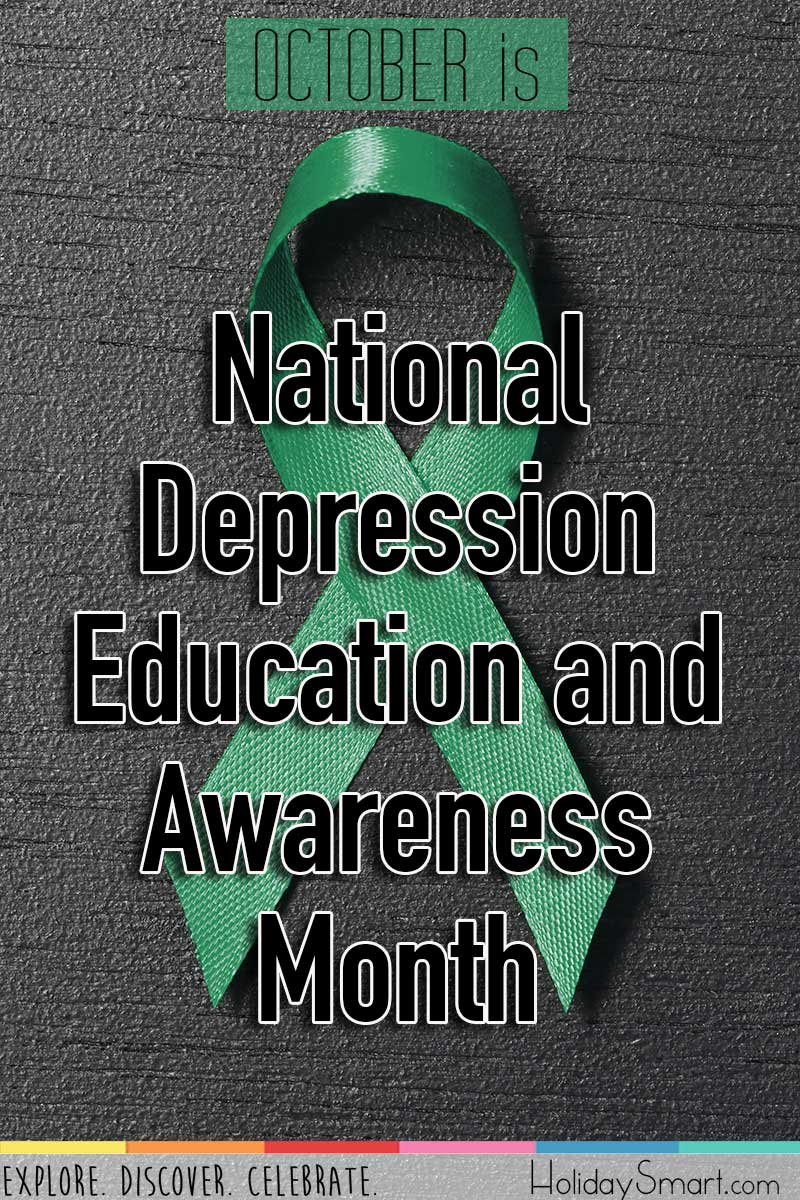 October is National Depression Education & Awareness Month