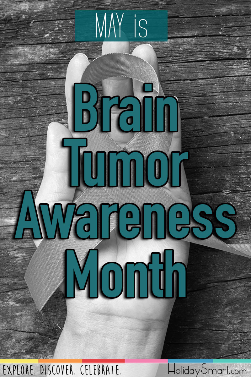 May is Brain Tumor Awareness Month