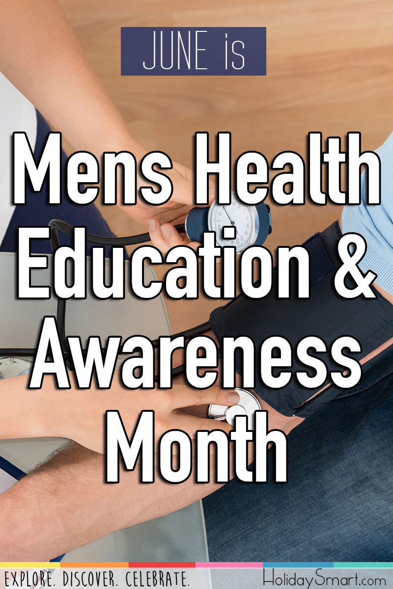 Mens Health Education Amp Awareness Month Holidaysmart