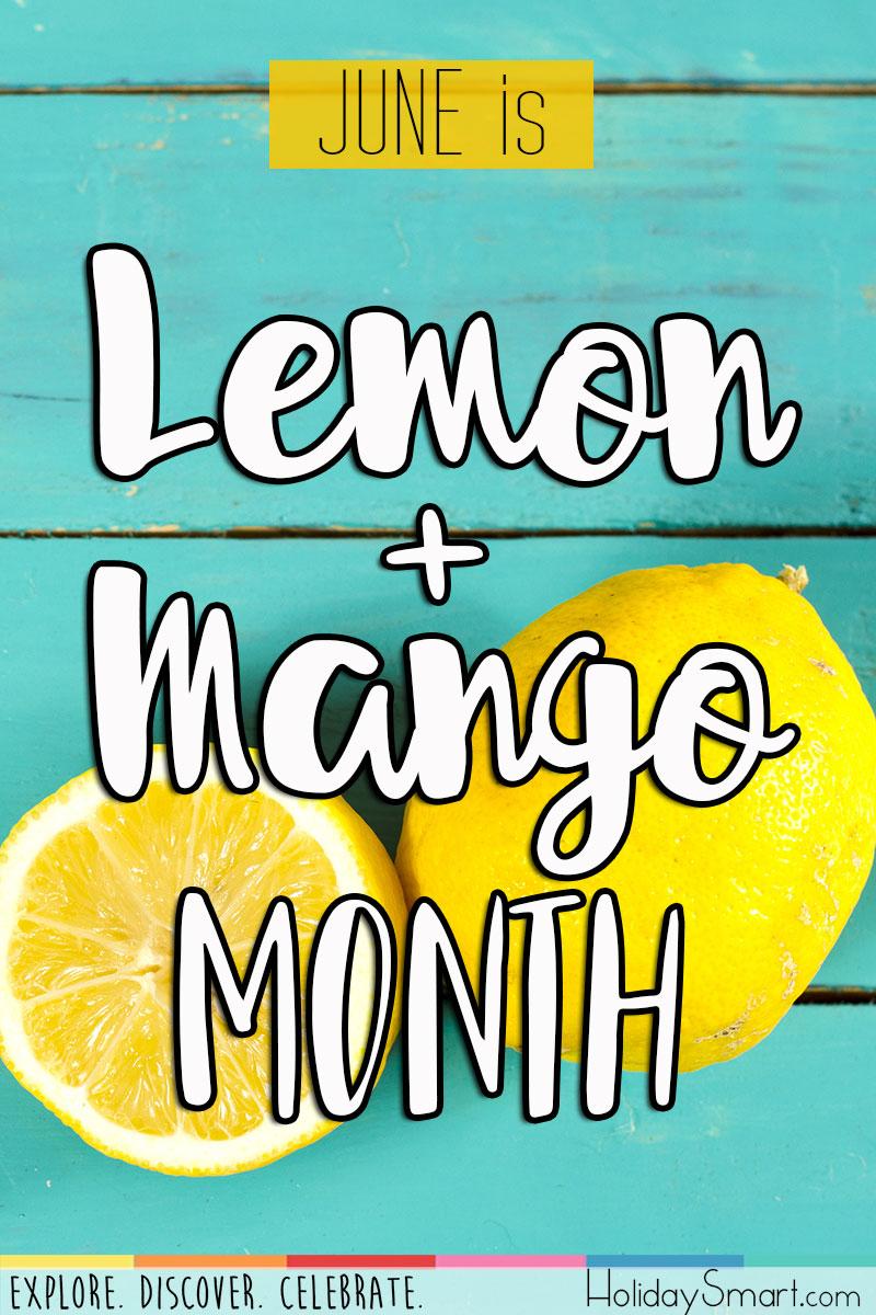 Lemon Amp Mango Month Holiday Smart