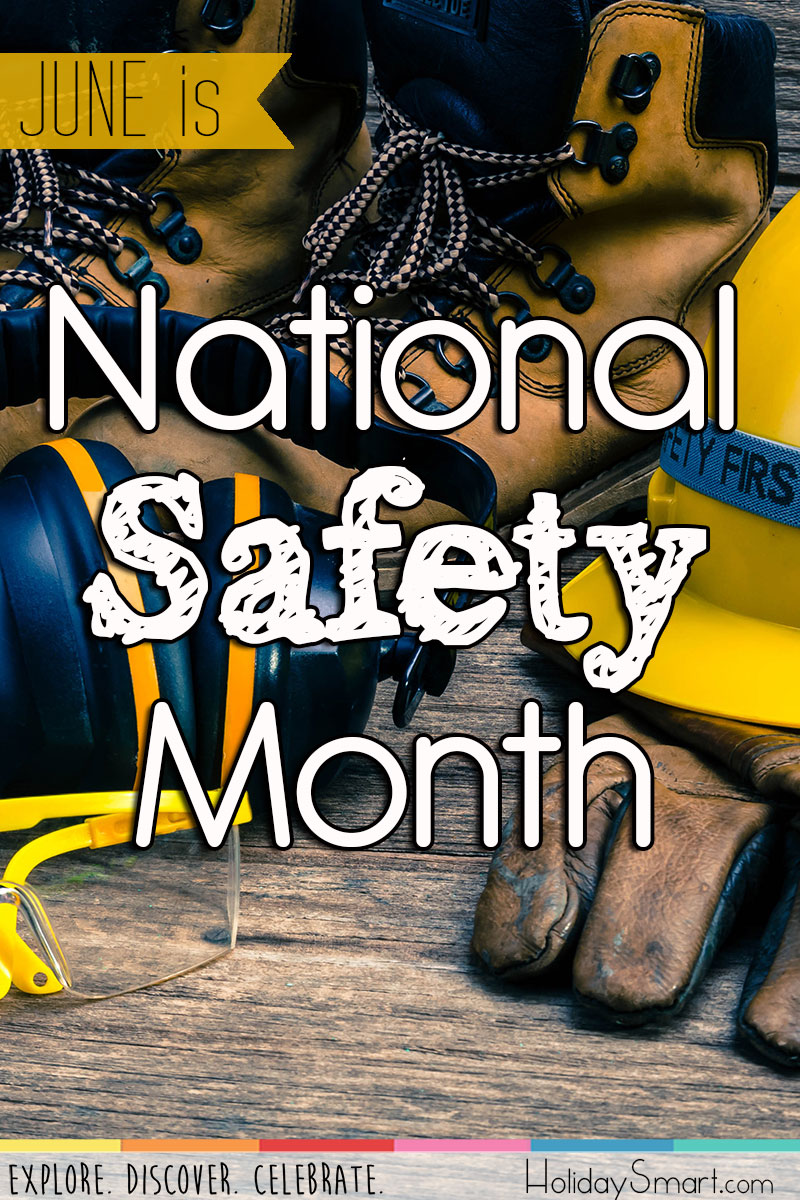 National Safety Month Holidaysmart