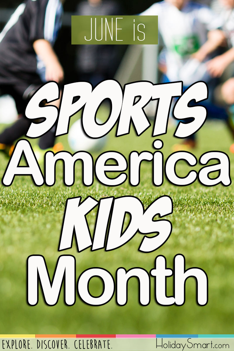 Sports America Kids Month Holidaysmart