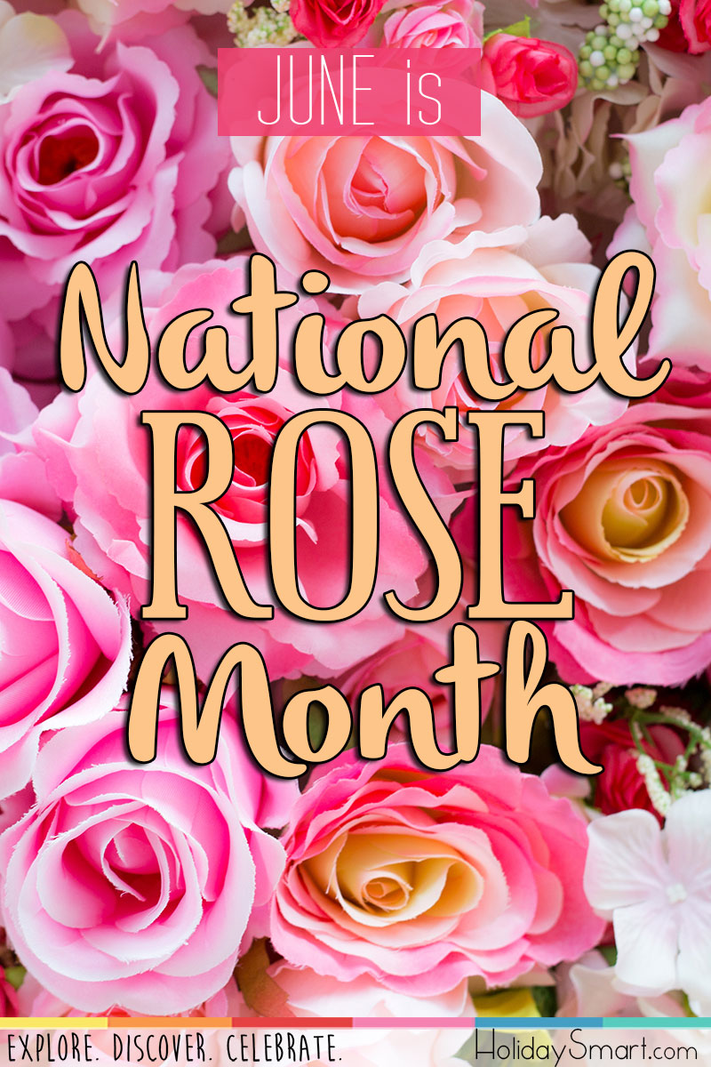 National Rose Month Holidaysmart
