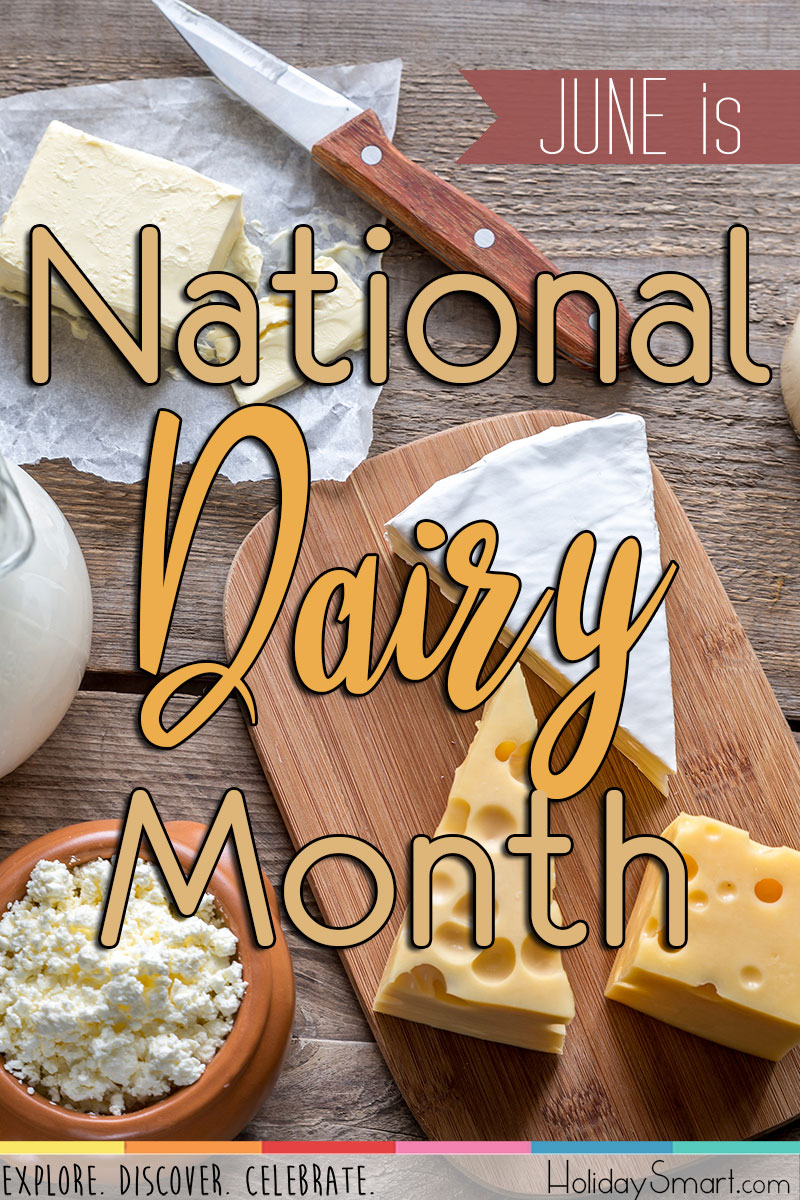 National Dairy Month Holidaysmart