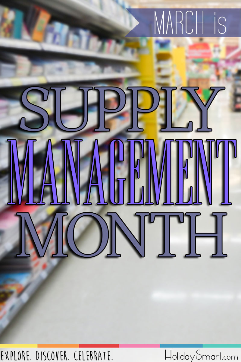 March is Supply Management Month