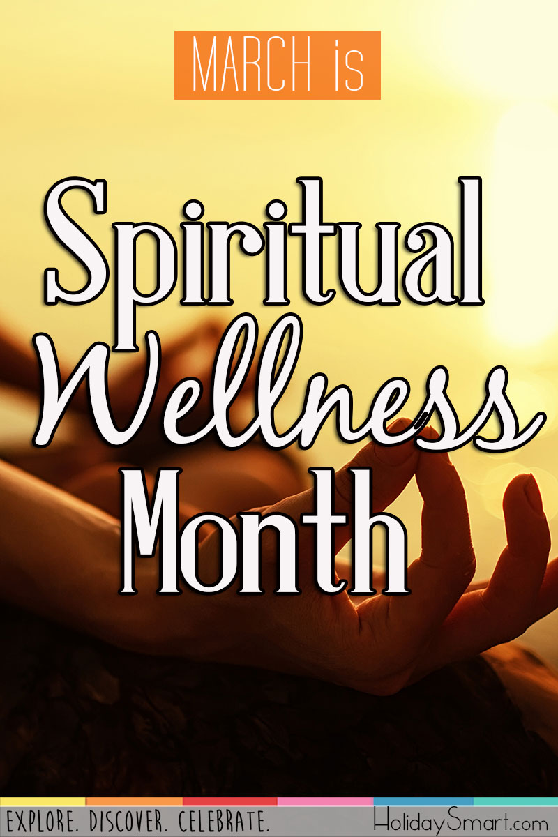 March is Spiritual Wellness Month
