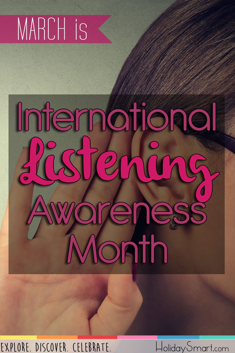 March is International Listening Awareness Month