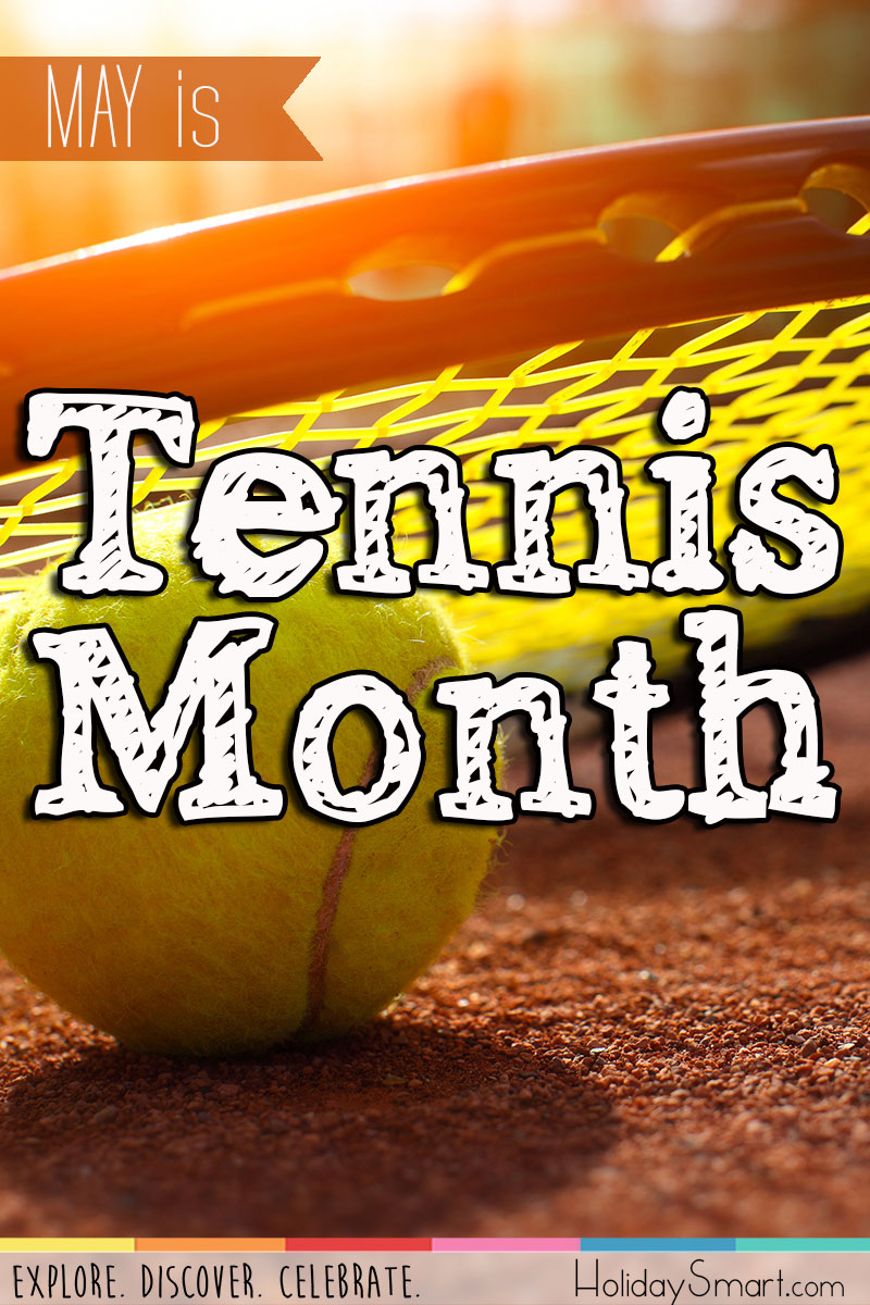 May is Tennis Month