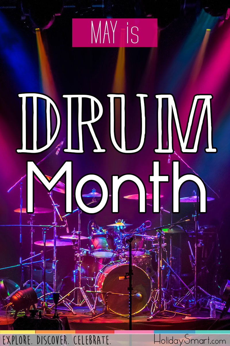 May is Drum Month