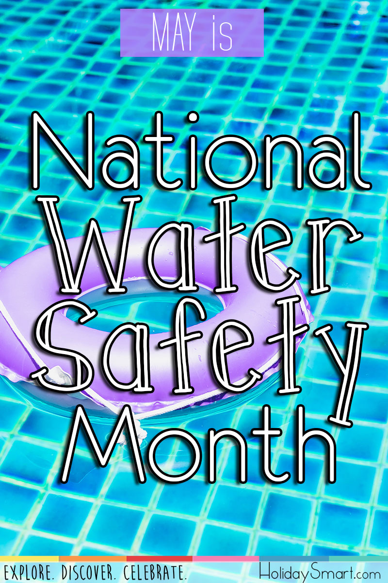 National Water Safety Month Holidaysmart