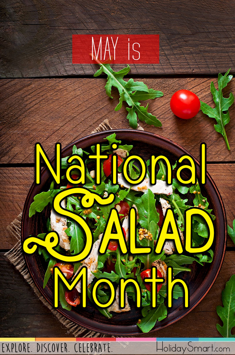 National Salad Month Holidaysmart
