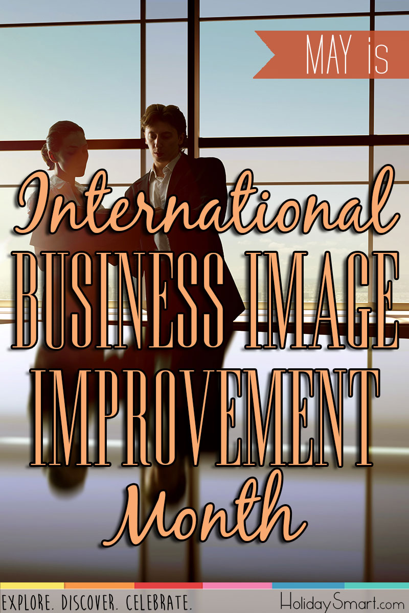 May is International Business Image Improvement Month