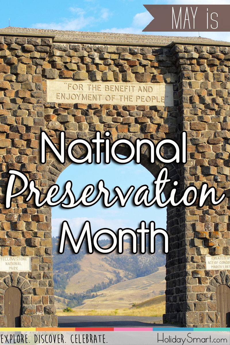 May is National Preservation Month