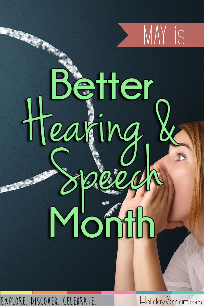 May is Better Hearing & Speech Month