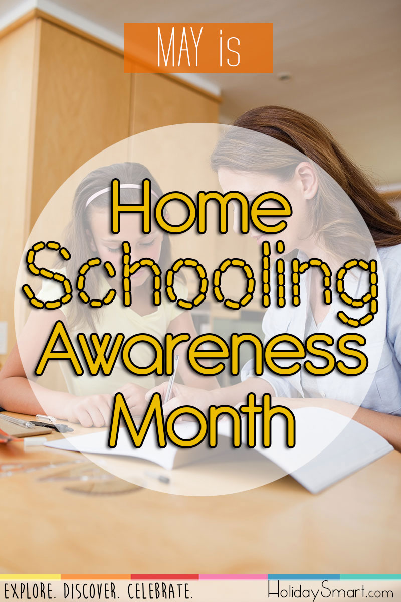 May is Home Schooling Awareness Month