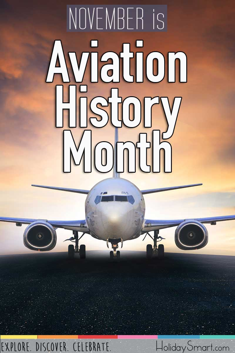 Aviation History Month Holiday Smart