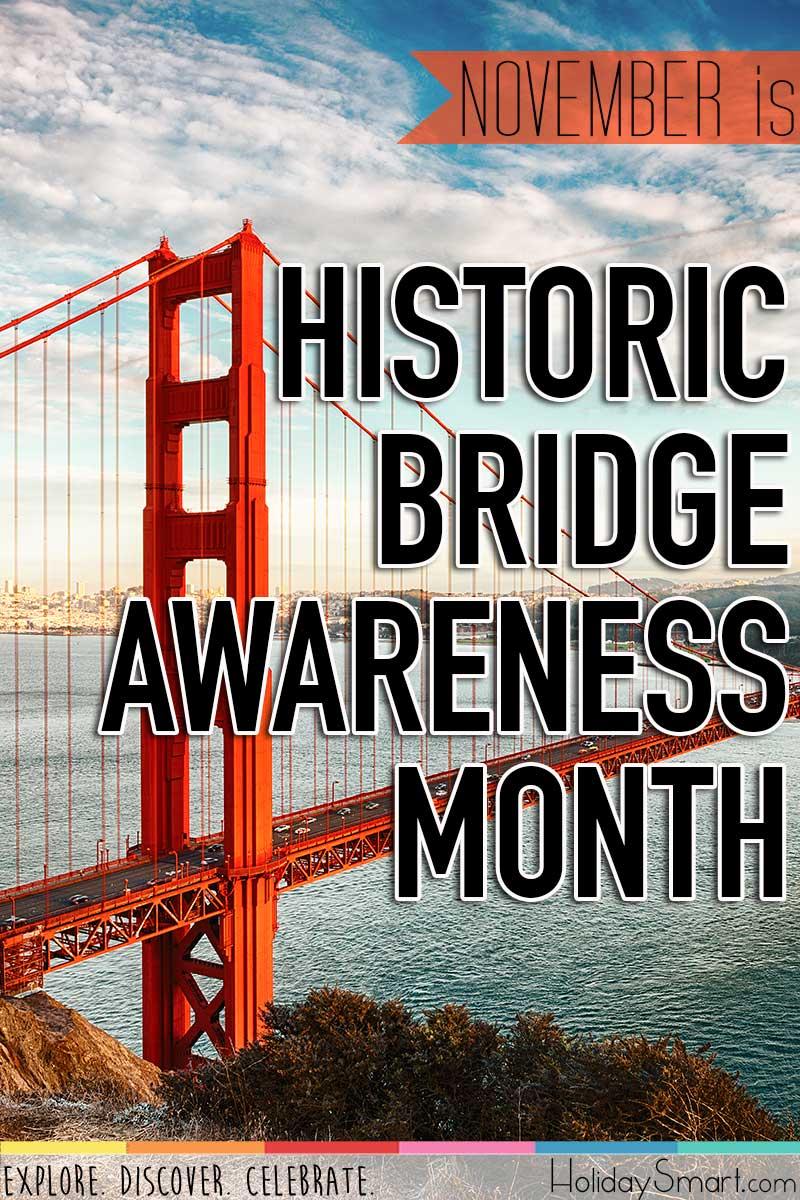 Historic Bridge Awareness Month Holiday Smart