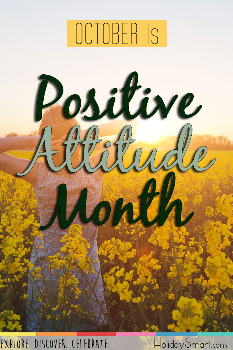 October is Positive Attitude Month
