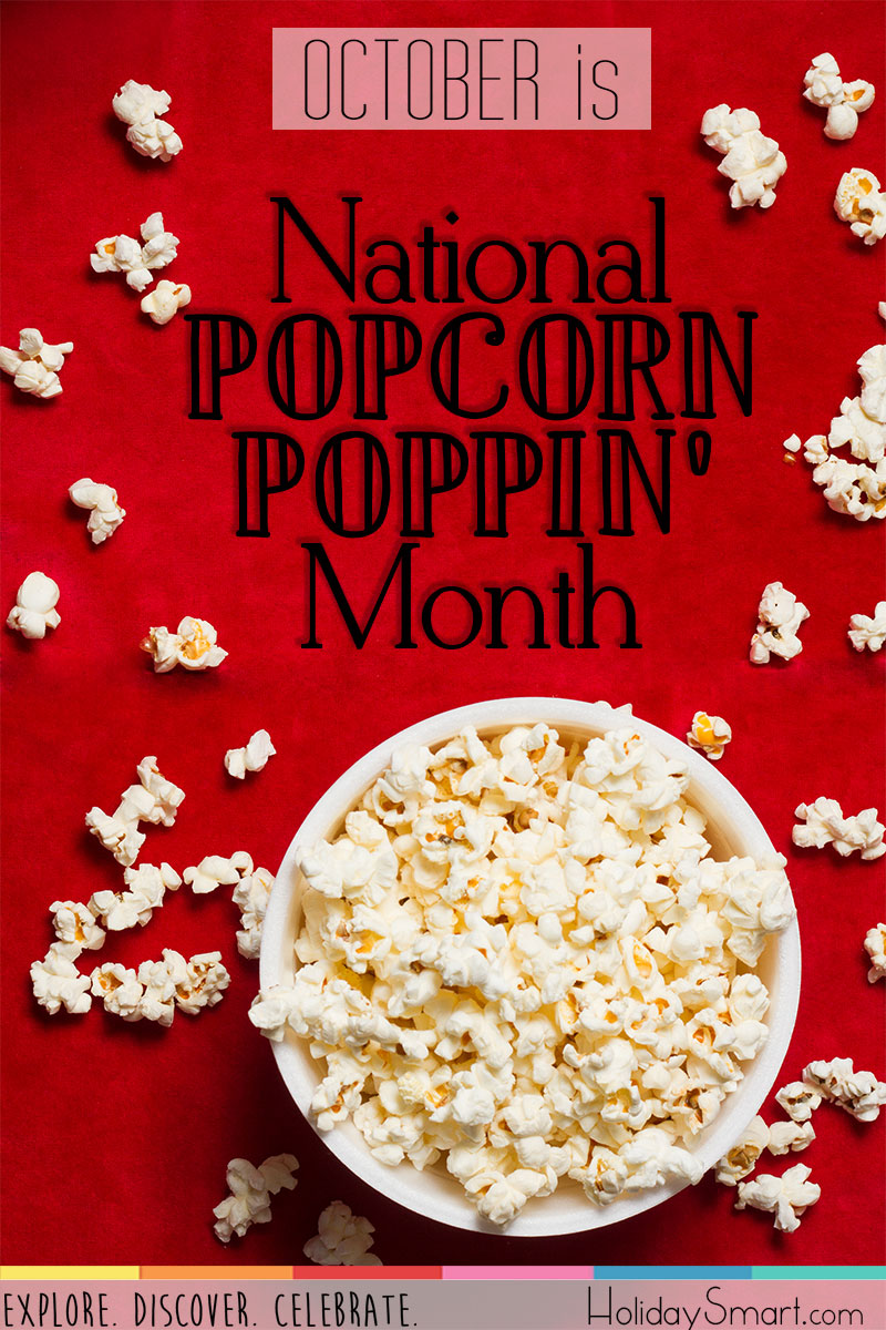 National Popcorn Poppin Month Holiday Smart