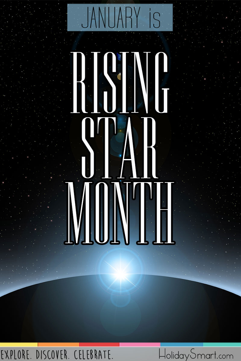 January is Rising Star Month