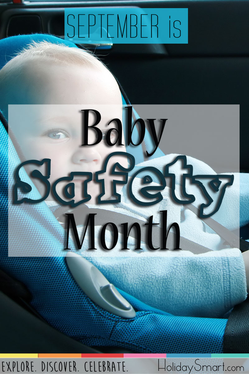 September is Baby Safety Month!