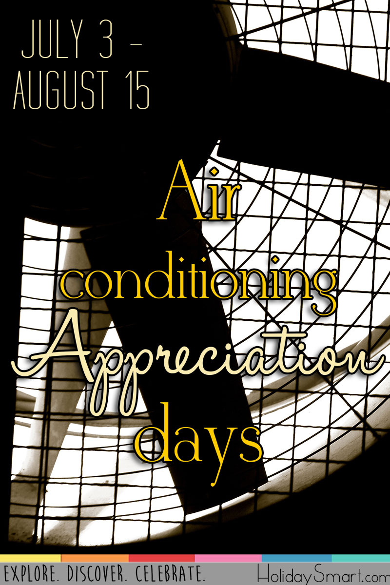 July is Air Conditioning Appreciation Days!