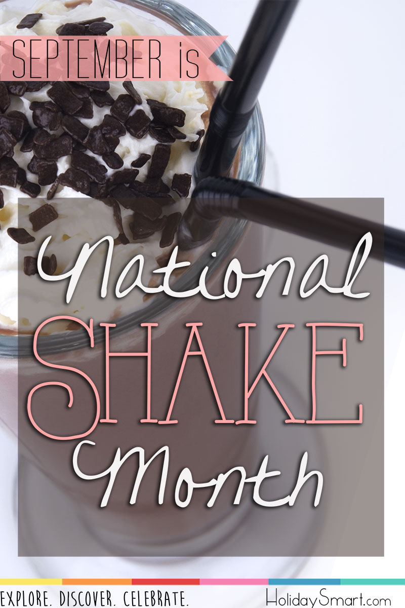 September is National Shake Month!