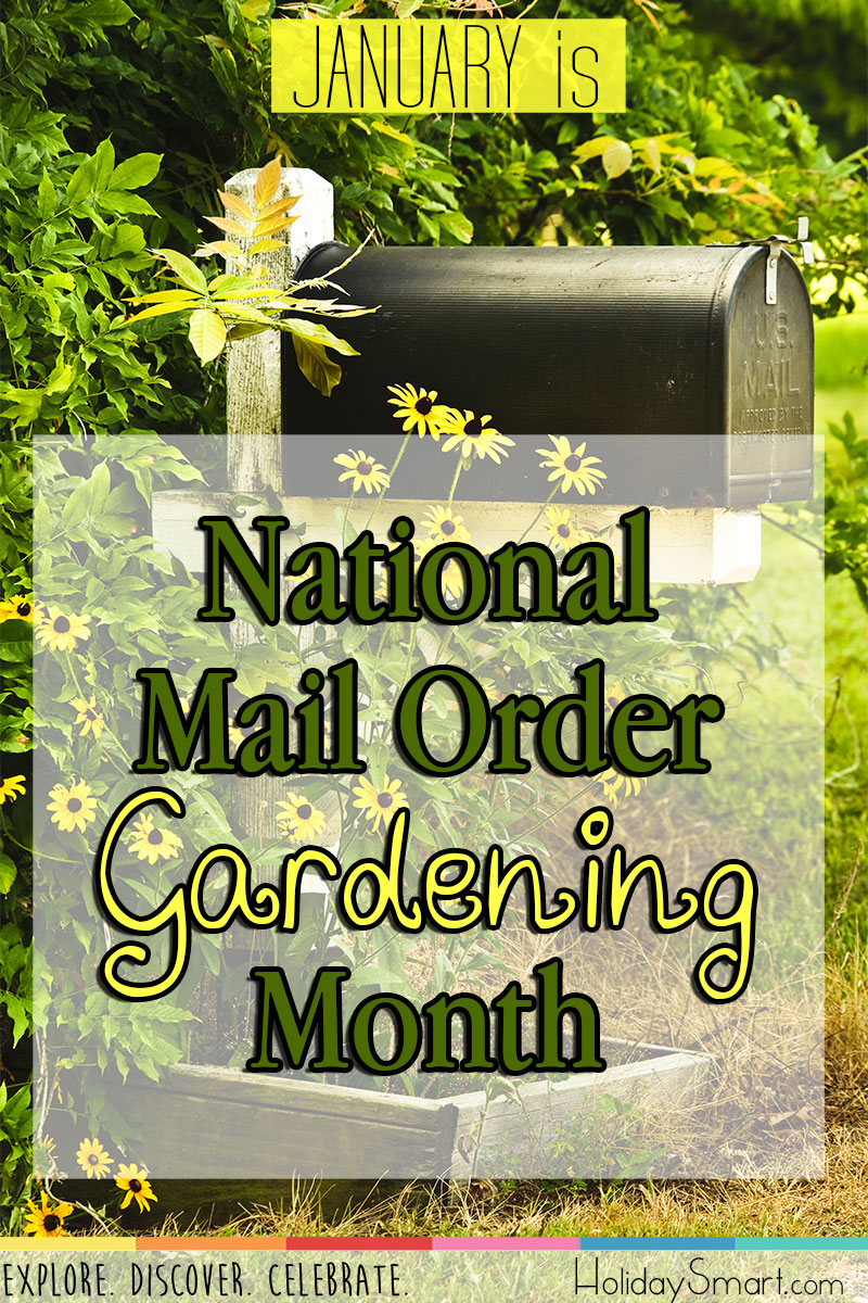 January is National Mail Order Gardening Month