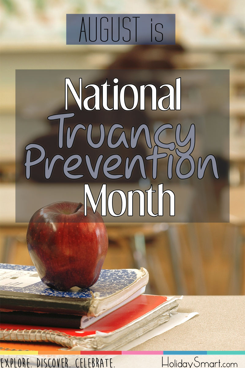 August is National Truancy Prevention Month