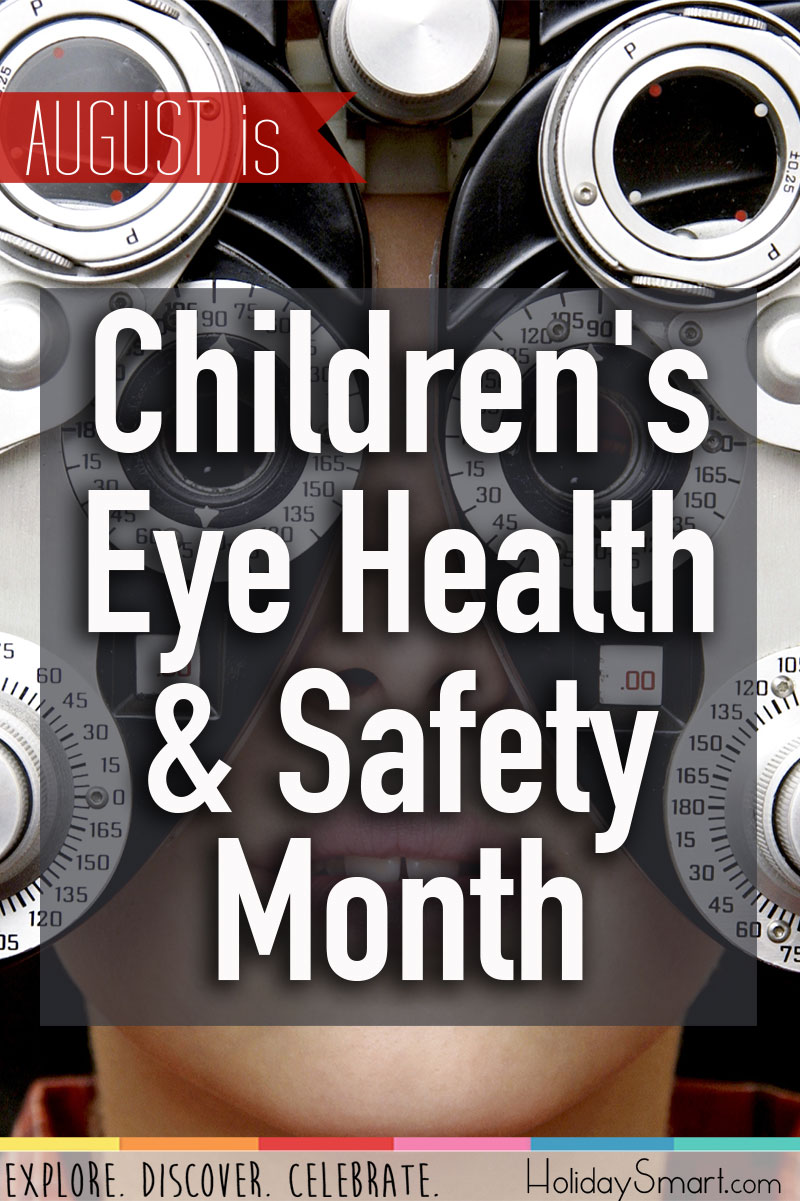August is Children's Eye Health & Safety Month