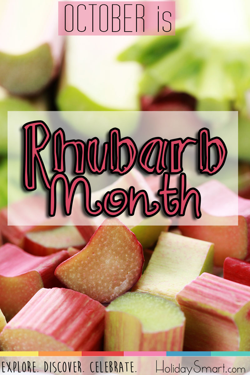 October is Rhubarb Month