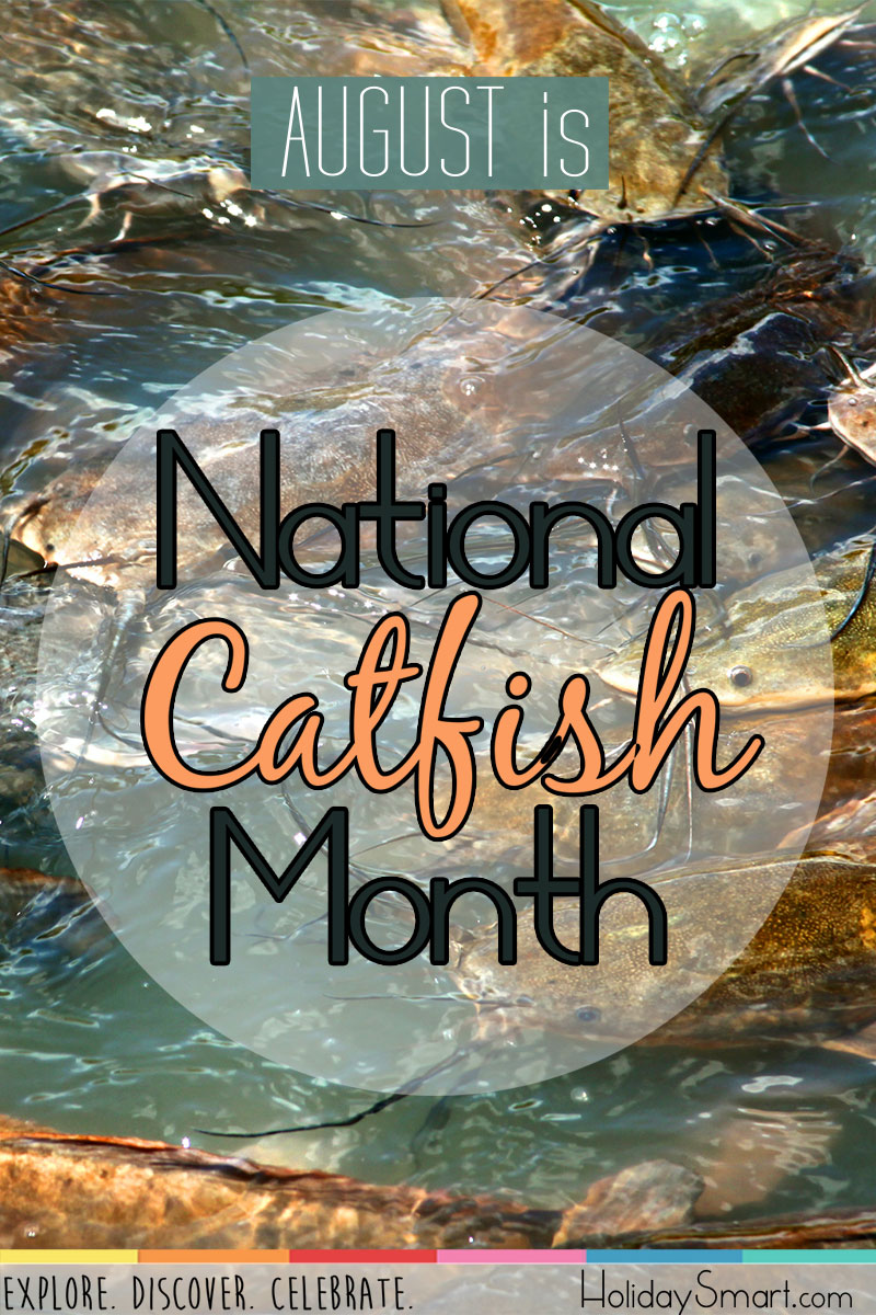 August is National Catfish Month!