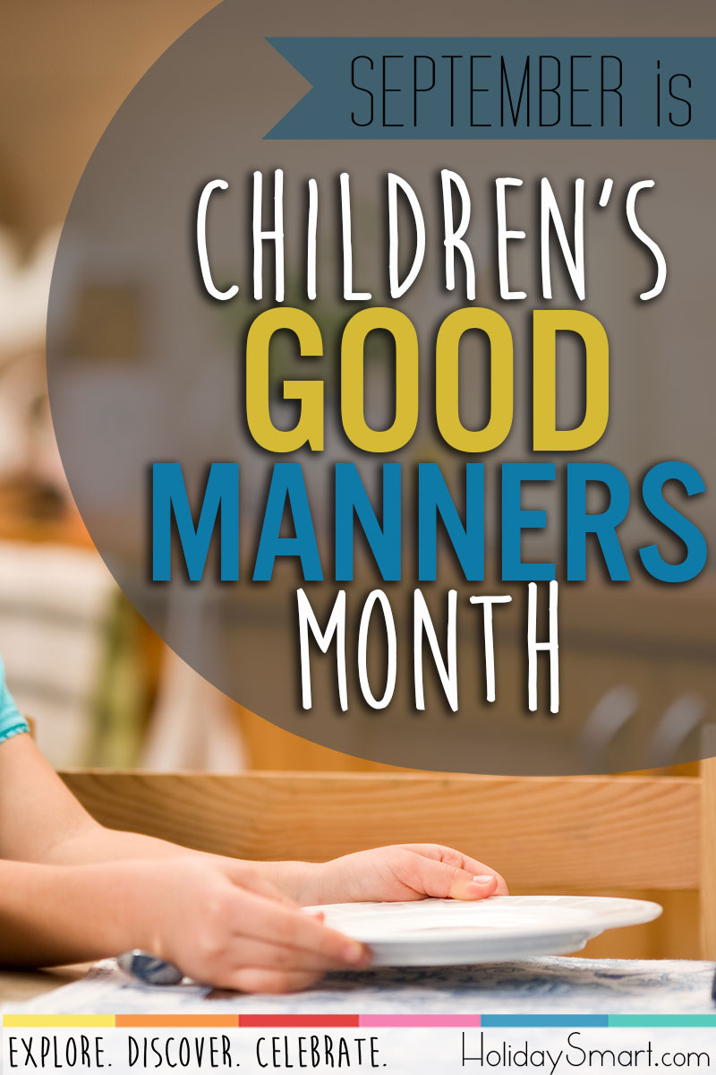 September is Children's Good Manners Month!