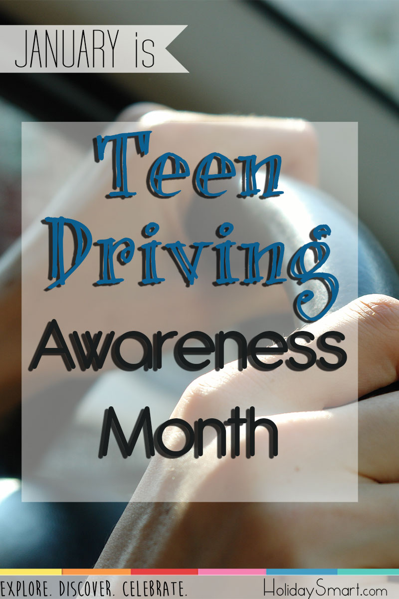 January is Teen Driving Awareness Month