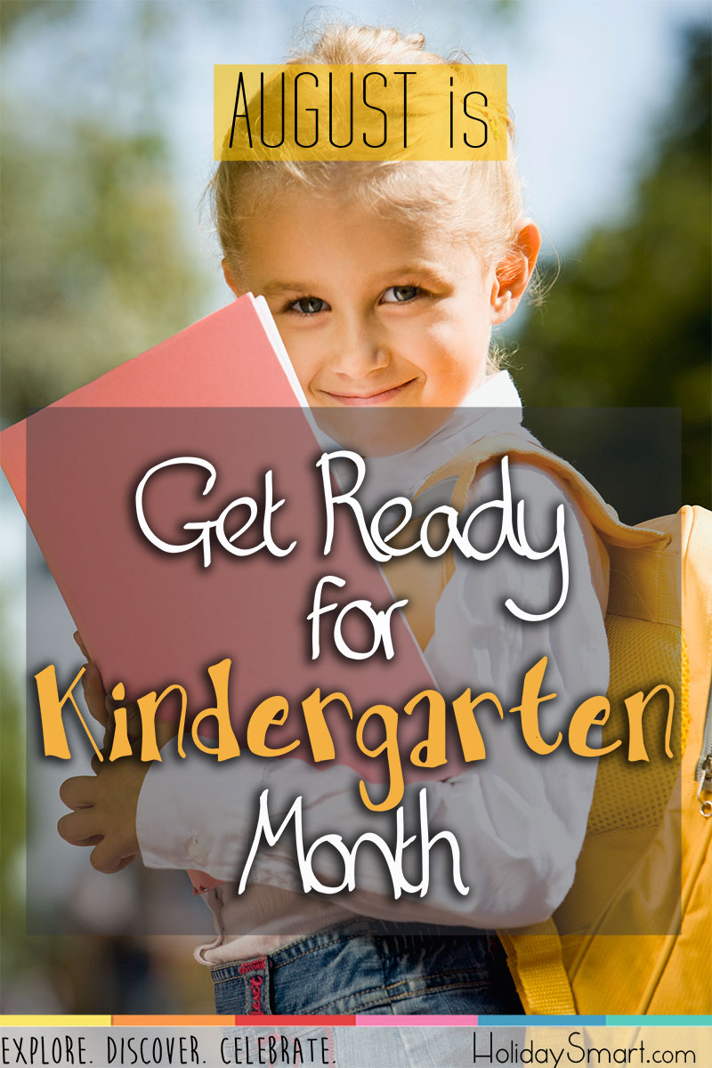 August is Get Ready for Kindergarten Month!
