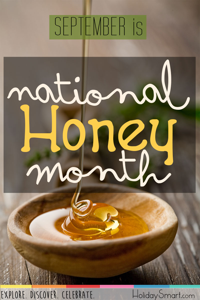 September is National Honey Month!