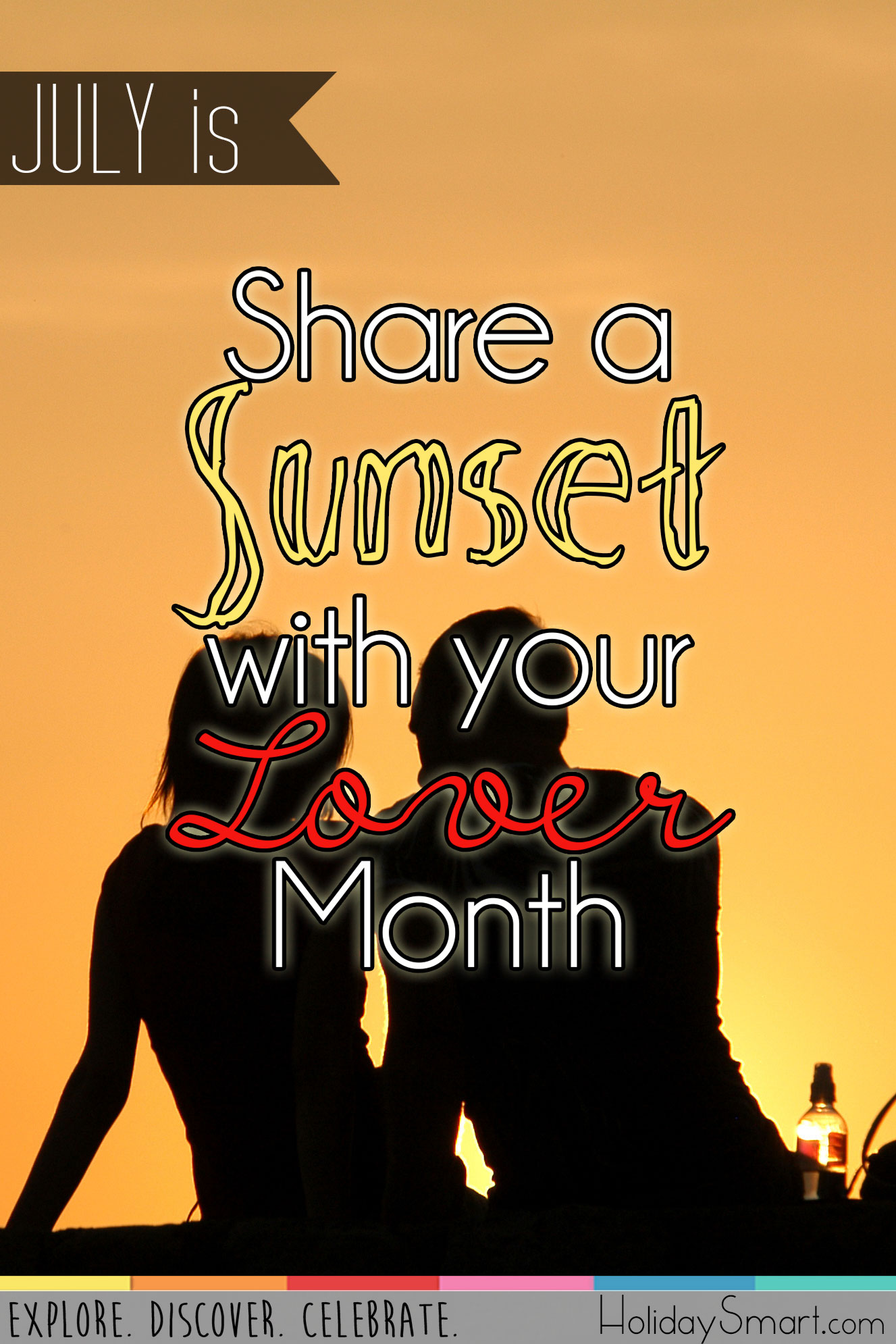 July is National Share a Sunset with Your Lover Month!